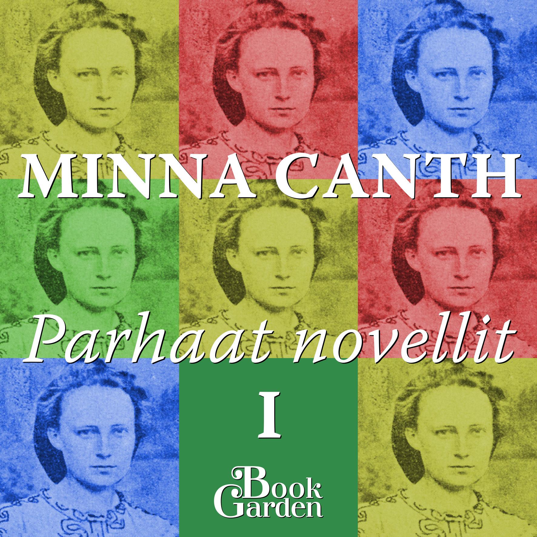 Minna Canth: Parhaat novellit I