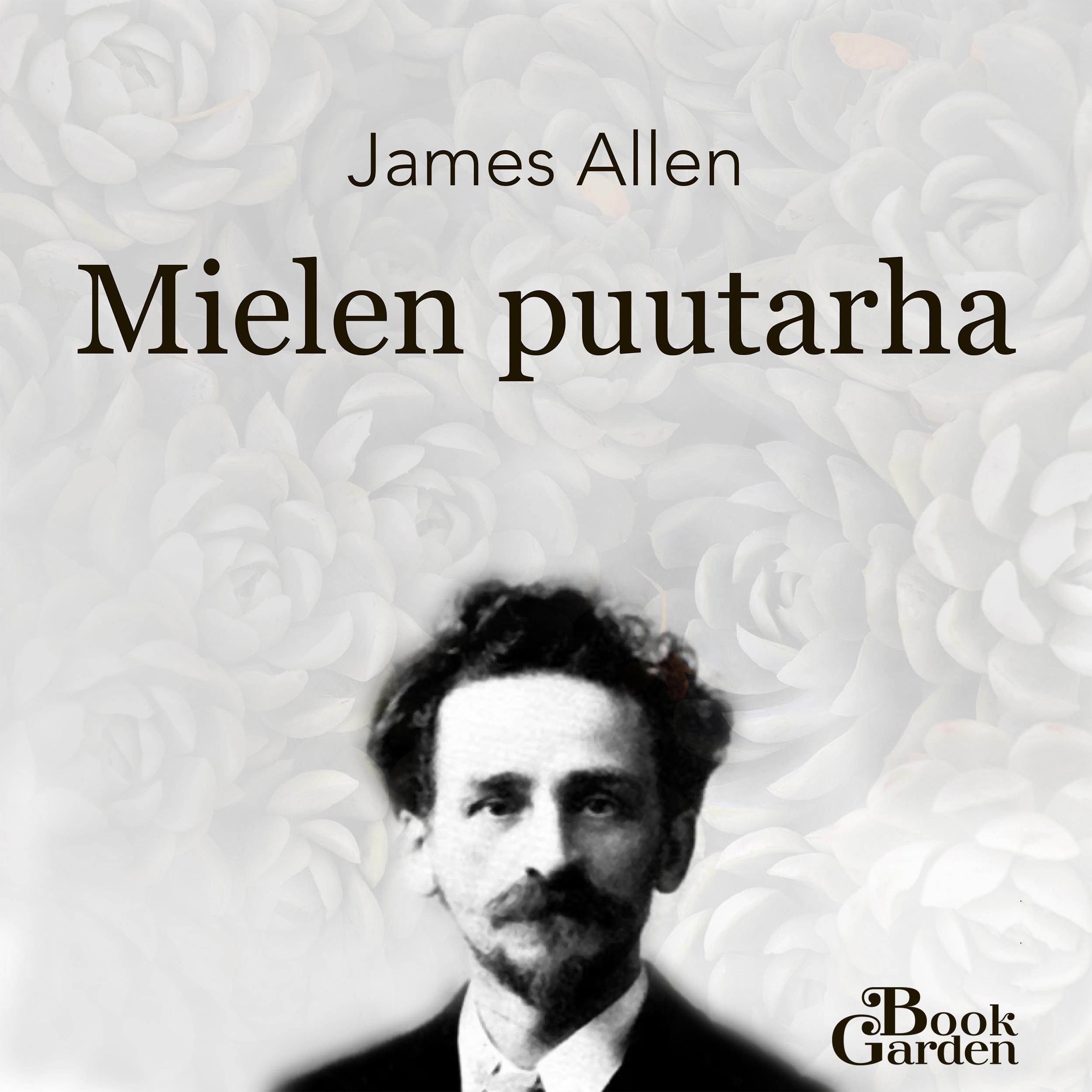 James Allen: Mielen puutarha
