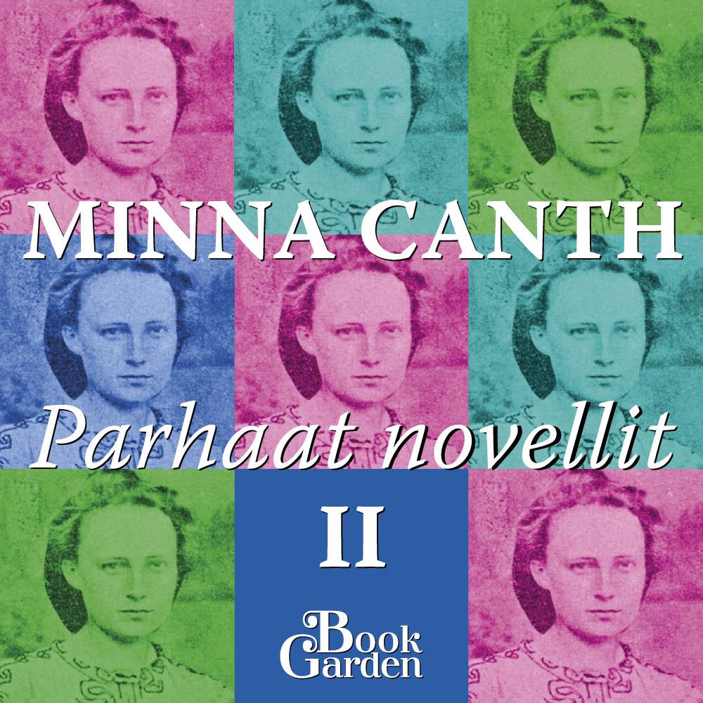 Minna Canth: Parhaat novellit 2 - Lain mukaan ja muita kkertomuksia. Äänikirjan kansi.