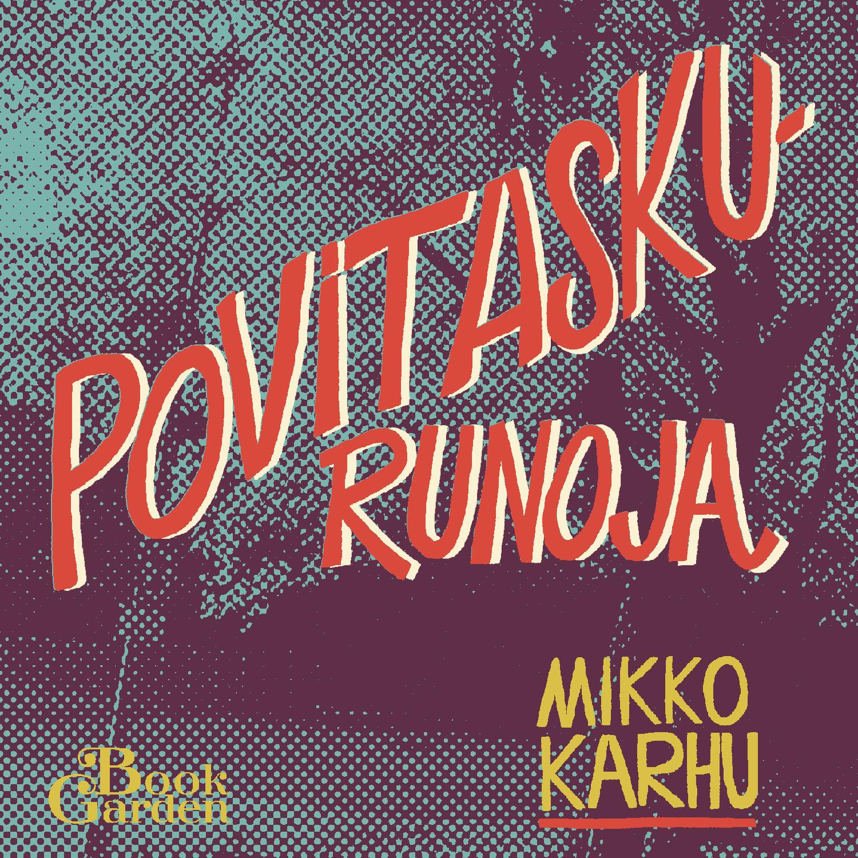 Mikko Karhu Povitaskurunoja äänikirja