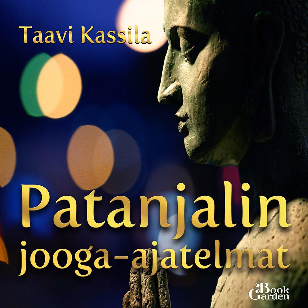 Taavi Kassila - Patanjalin jooga-ajatelmat - äänikirja