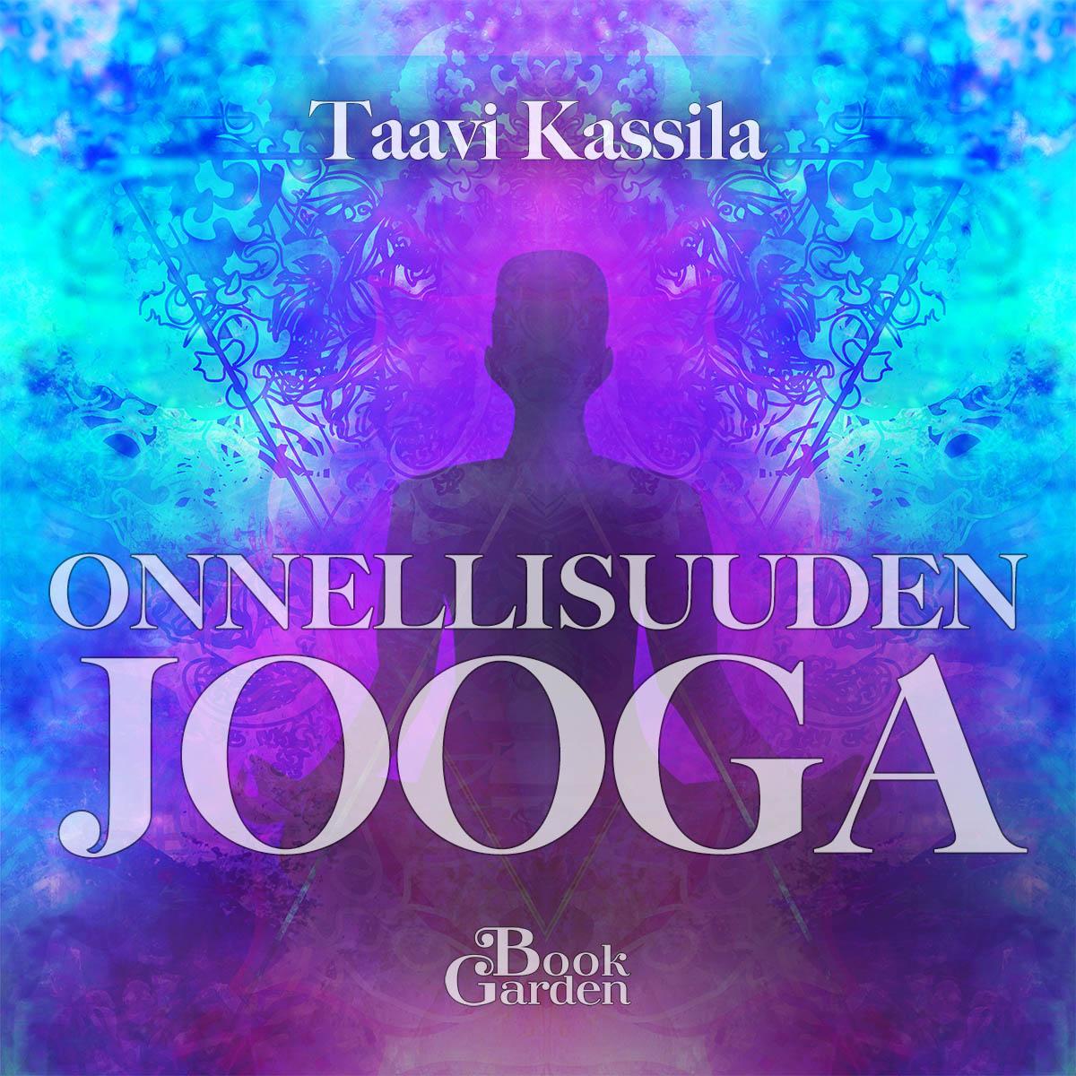 Taavi Kassila - Onnellisuuden jooga äänikirja