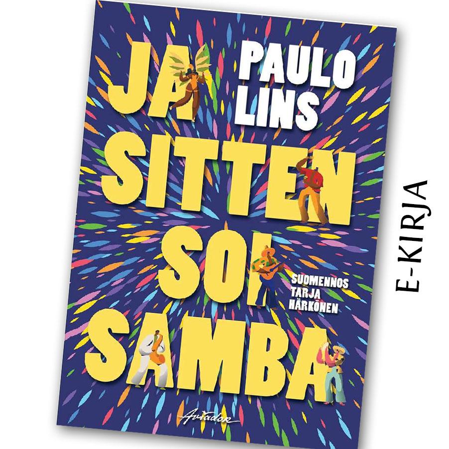 Paulo Lins: Ja sitten soi samba, e-kirja