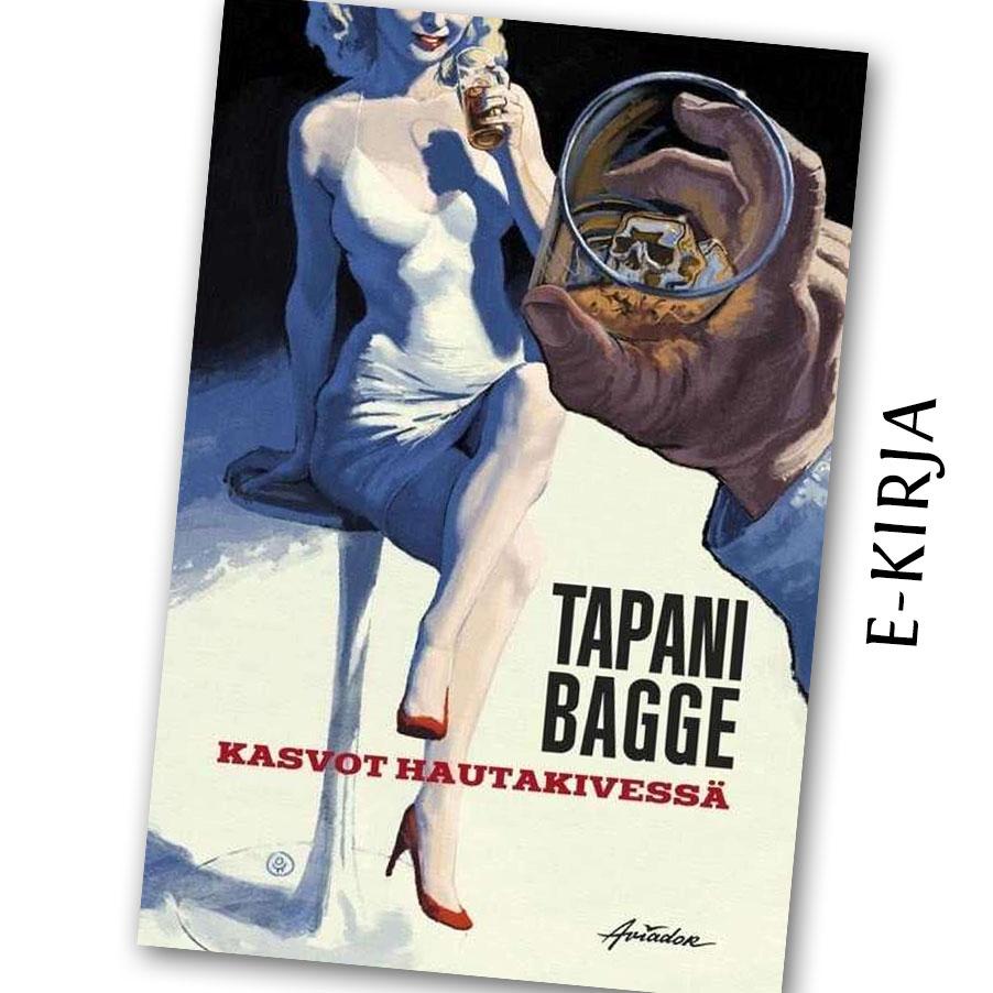 Tapani Bagge: Kasvot hautakivessä, e-kirja