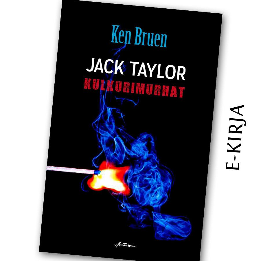 Ken Bruen: Jack Taylor ja kulkurimurhat