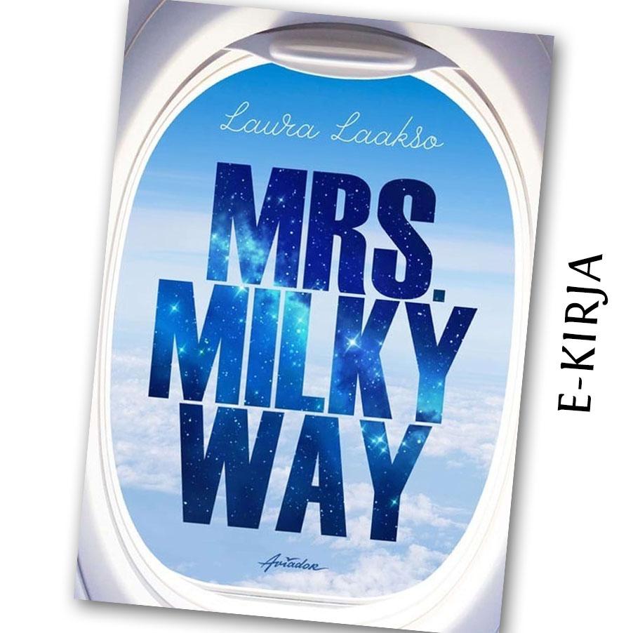 Laura Laakso: Mrs. Milkyway, e-kirja